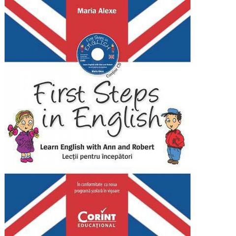 Corint First Steps in English. Lectii pentru incepatori (contine CD audio)