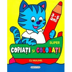 Super copiati si colorati cu Miaunel